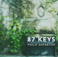 Philip Shpartov - 87 Keys [Heart Dance Records HDR201724] 2017