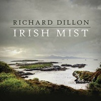 Richard Dillon - Irish Mist [Self Released ] 2017