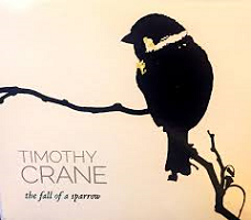 Timothy Crane - The Fall of a Sparrow [Self Released ] 2017