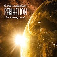 Al Jewer - Perihelion...the Turning Point [Laughing Cat Records LC-1847] 2018