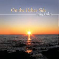 Cathy Oakes - On the Other Side [Sierra Keys Music ] 2018