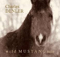 Charles Denler - Wild Mustang Suite [Little River Music ] 2018
