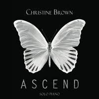 Christine Brown - Ascend [Key Image Music ] 2017