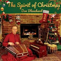 Dan Blanchard - The Spirit of Christmas [Peaceful Vibes ] 2018