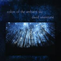 David Arkenstone - Colors of the Ambient Sky [QDV Productions ] 2018
