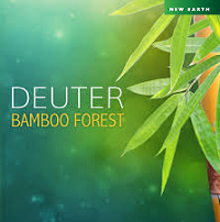 Deuter - Bamboo Forest [New Earth Records ] 2018