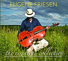 Eugene Friesen - The Essential Collection [FiddleTalk Music ] 2018