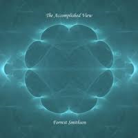 Forrest Smithson - The Accomplished View [ ] 2018