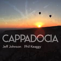 Jeff Johnson & Phil Keaggy - Cappadocia [Ark Records AKD-1566] 2018