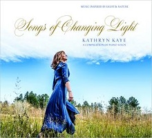 Kathryn Kaye - Songs of Changing Light [Overland Mountain Music ] 2018