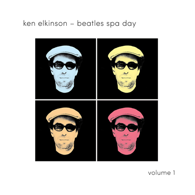 Ken Elkinson - Beatles Spa Day Volume 1 [August Son Productions AS-62964-2] 2018