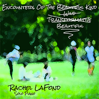 Rachel LaFond - Encounters of the Beautiful Kind [ ] 2018