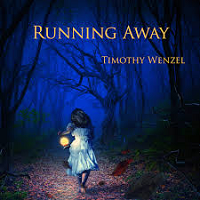 Timothy Wenzel - Running Away [Coyote Floe Music ] 2019