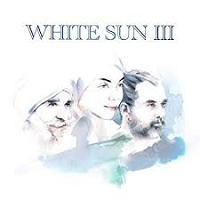 White Sun - White Sun III [Be Why ] 2018