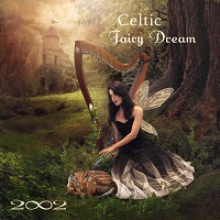 2002 - Celtic Fairy Dream [Real Music RM10020] 2020