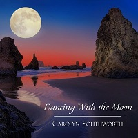 Carolyn Southworth - Dancing With The Moon [Heron's Point Music HP1005] 2019