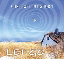 Christoph Berghorn - Let Go [Capitol Sound Records ] 2019