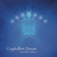Crystalline Dream - Seventh Chakra [Solovey Music SM1053] 2019