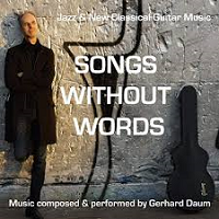 Gerhard Daum - Songs Without Words [Tone Works ] 2019