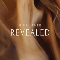 Gina Leneé - Revealed [Self Released ] 2019