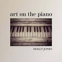 Holly Jones - Art on the Piano [ ] 2019