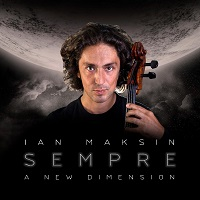 Ian Maksin - Sempre: A New Dimension [Self Released ] 2019