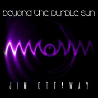 Jim Ottaway - Beyond the Purple Sun [Self Released M-12] 2019