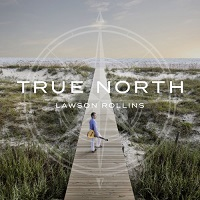 Lawson Rollins - True North [Infinita Records INF-219] 2020