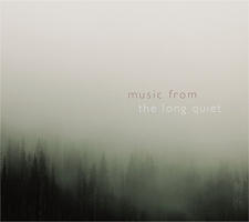 Matthew Labarge - Music From The Long Quiet [Cynelic Gast Music CGM 1010] 2020
