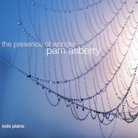 Pam Asberry - The Presence of Wonder [Self Released ] 2019
