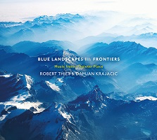 Robert Thies - Blue Landscapes III: Frontiers [Real Music RM100002] 2020