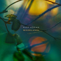 Rudy Adrian - Woodlands [Spotted Peccary Music SPM-2603] 2019