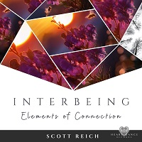 Scott Reich - Interbeing: Elements of Connection [Heart Dance Records HDR20031] 2020