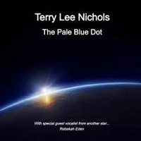 Terry Lee Nichols - The Pale Blue Dot [Self Released ] 2020