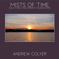 Andrew Colyer - Mists of Time [Inner Nova Music IN202003] 2020