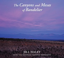Jill Haley - The Canyons and Mesas of Bandelier [ ] 2021