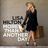 Lisa Hilton - More Than Another Day [Ruby Slippers Productions ] 2020