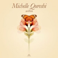 Michelle Qureshi - Within [myndstream RM10047] 2020
