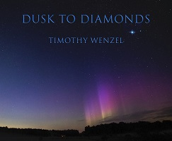 Timothy Wenzel - Dusk To Diamonds [ ] 2021
