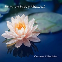 Tom Moore - Peace in Every Moment [Heart Dance Records ] 2020