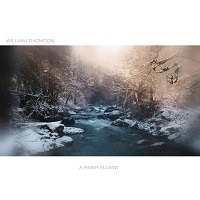William Thomson - A River Flows [Heart Dance Records HDR21002] 2021